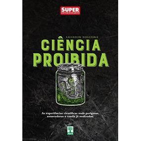 Livro Superinteressante - Ciência Proibida