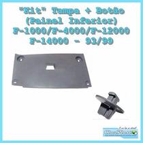 Kit Tampa+botão Painel Inferior F1000/4000/12000/14000 93/99