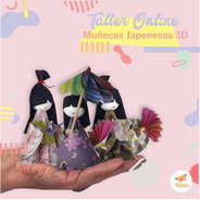 20 Off!!! Taller Online Muñecas Japonesas 3d - Origami