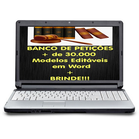 Banco De Petições + De 30.000 Mod Editáveis Em Word + Brinde