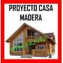 Kit Proyecto Construye Casas Cabañas Madera- Planos