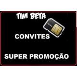 Tim.beta Convite Até 20 Gb D Net Pra Qualquer Ddd Envio Hj