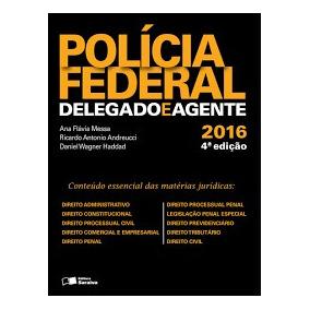 Polícia Federal - Delegado E Agente - 2016