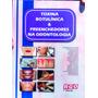Toxina Botulínica E Preenchedores Na Odontologia, Botox