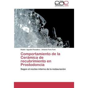 Libro : Comportamiento De La Ceramica De Recubrimiento En...