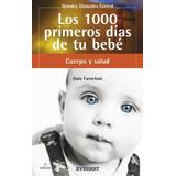 Libro Los 1000 Primeros Dias De Tu Bebe