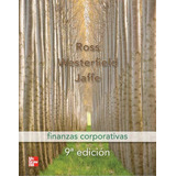 Libro Finanzas Corporativas, Ross Westerfield &jaffe, 9na Ed