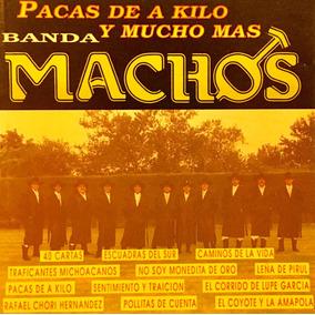 Cd Banda Machos Pacas De A Kilo Y Mucho Mas