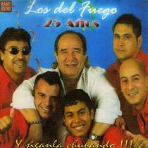 Los Del Fuego - 25 Años - Los Chiquibum