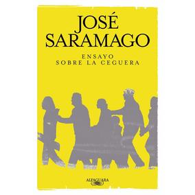 Ensayo Sobre La Ceguera Jose Saramago Libro Digital- Pdf