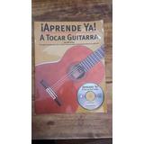 Libro Aprende Ya A Tocar La Guitarra De Ed Lozano (13)