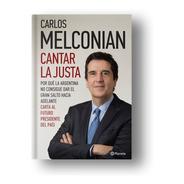 Cantar La Justa - Carlos Melconian