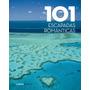 101 Escapadas Romanticas.(hobbies) Varios Autores