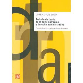 Tratado De Teoria De Administracion Y Derecho Administrativo