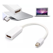 Cable Adaptador Mini Display Port A Hdmi Para Mac Thunderbol