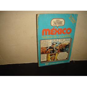 México, Historia De Un Pueblo, Tomo 4 La Venganza Del Faisán