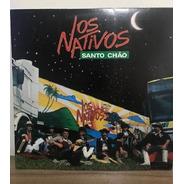 Lp - Os Nativos - Santo Chão