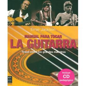 Manual Para Tocar La Guitarra / Ernie Jackson - Libro + Cd