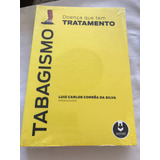 Tabagismo - Luiz Carlos Corrêa Da Silva
