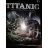 Fascículo Titanic Editora Salvat 30