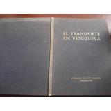 Evolucion Del Transporte En Venezuela Museo Transporte Lujo