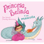 ** Princesa Belinda Y Su Mascota ** P Galvert - T Mourning
