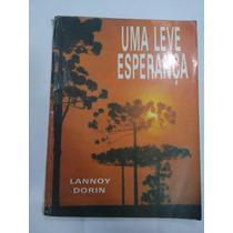 Livro Uma Leve Esperança - Lannoy Dorin