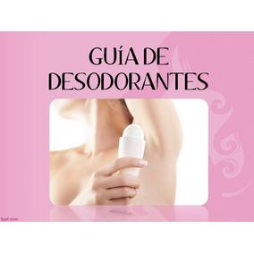Guia De Desodorantes Y Antitranspirantes