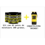 Pré Treino Minotauro 300g - 03 Unidades + Brinde!