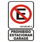 Cartel Calco Prohibido Estacionar Garage 15x25 Para Pegar