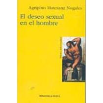 El Deseo Sexual En El Hombre; Agripino Matesanz Envío Gratis