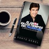 El Amor En Los Tiempos Del Facebook Dante Gebel Libro Pdf