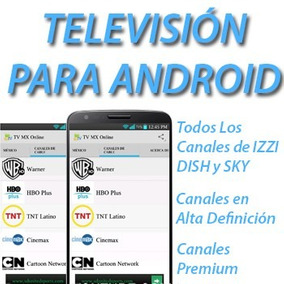Tv Android - Ver Tv En Android