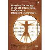 Workshop Proceedings Of The 8th International Conference...