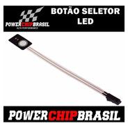 Chip Potência - Botão Seletor Led Power Chip Brasil