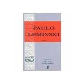 Melhores Poemas De Paulo Lemisk