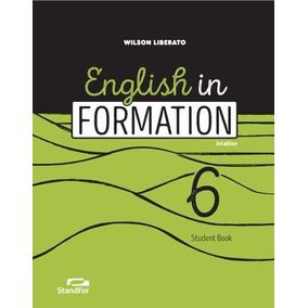 English In Formation 6 - 6º Ano - Ensino Fundamental Ii - 6º
