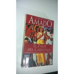 Il Paese Del Carnevale - Jorge Amado (livro)