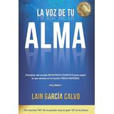 Libro La Voz De Tu Alma, Lain Garcia [entrega Dia Siguiente]