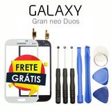 Touch Original Galaxy Gran Neo Duos I9063 I9063t Tela Vidro