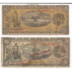 Billete 1 Peso Gobierno Provisional De Mexico
