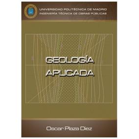 Libro: Geología Aplicada - Oscar Plaza - Pdf