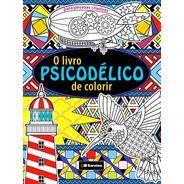 O Livro Psicodélico De Colorir Imagem Criativa Em Movimento