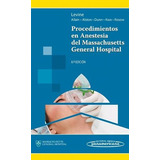 Procedimientos Anestesia Massachuset Hospital - Panamericana
