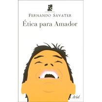 Etica Para Amador ( Blanco ) - Fernando Savater / Ariel