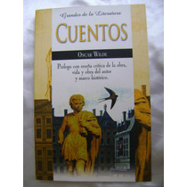 Cuentos De Oscar Wilde. Col. Grandes Literatura. $149 Dhl