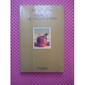 Manual De Tentaciones / Abilio Estévez