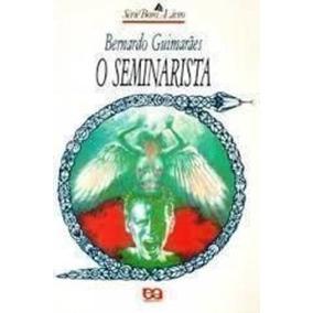 Livro O Seminarista Bernardo Guimarães