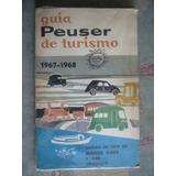 Guia Peuser De Turismo 1967-1968 / Buenos Aires Y Uruguay