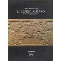 El Museo Amparo. Colección Prehispánica.